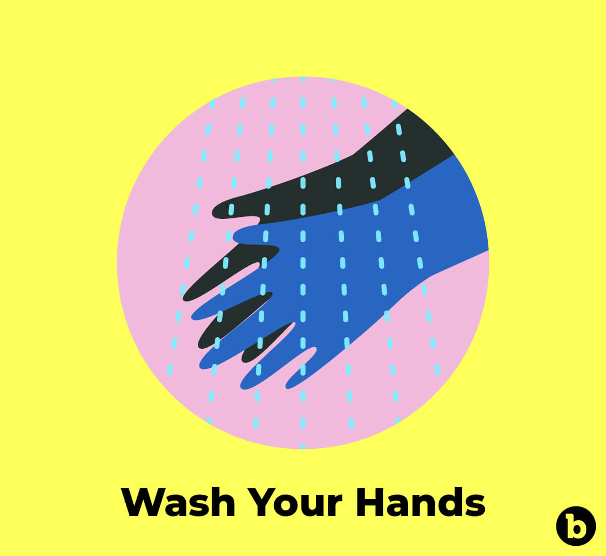 Always wash your hands before and after sexual activities