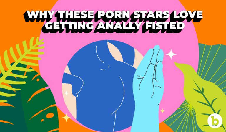 3 Porn stars share their best tips on getting fisted